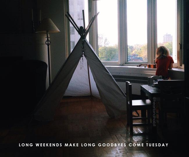 long-weekends-make-tuesday-goodbyes-hard
