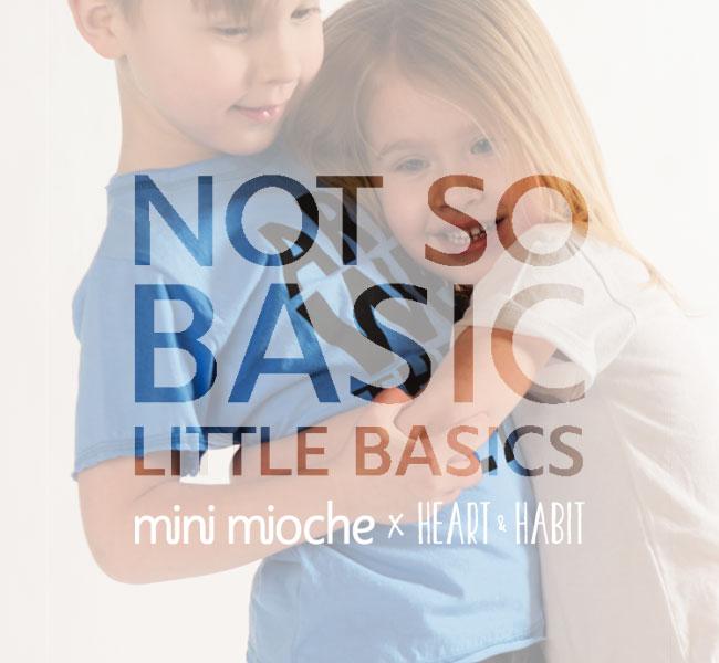 mini mioche x heart and habit collaboration