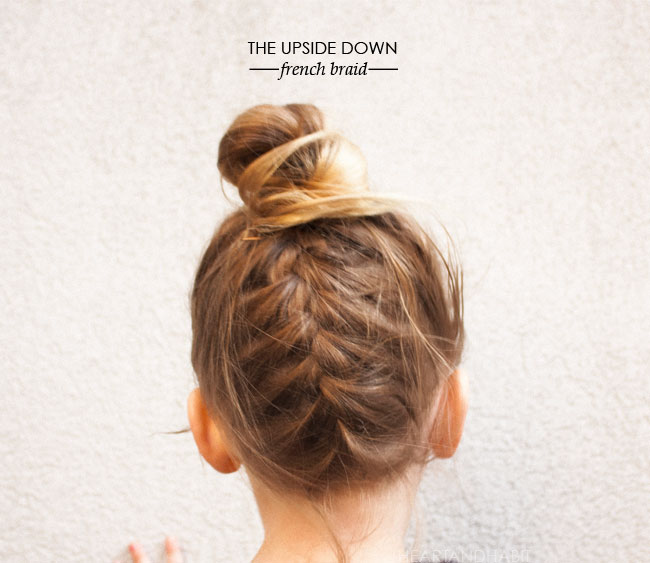 KEEP THAT HAIR UP | the upside down french braid