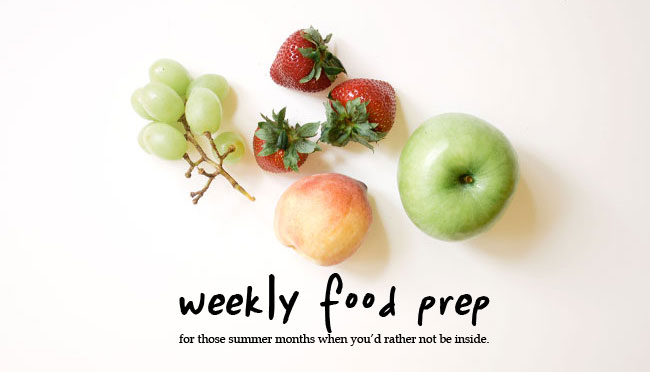 weekly-food-prep-for-the-summer-months