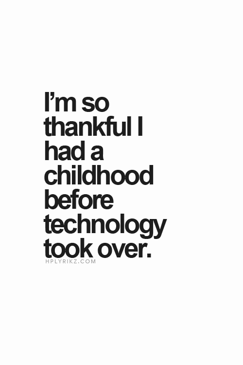 childhood before technology