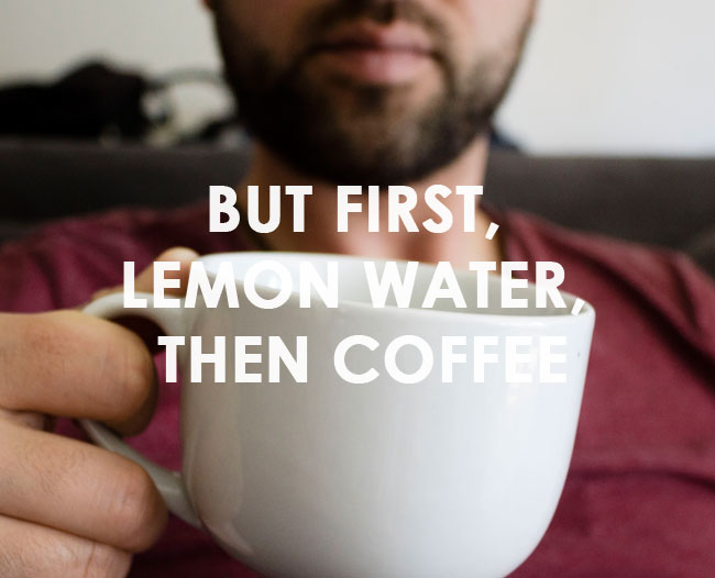 easier mornings with kids: warm lemon water, then coffee