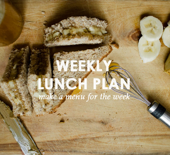 easier mornings with kids: weekly lunch plan