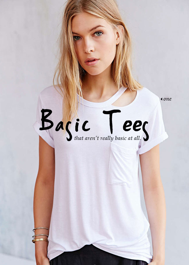 Basic Tees, that aren't really that basic