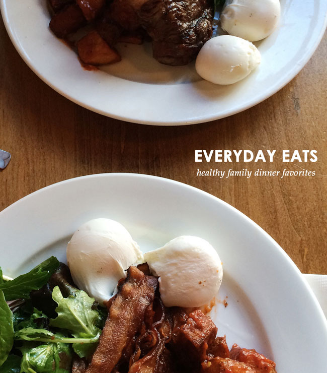 everyday eats | healthy family dinners