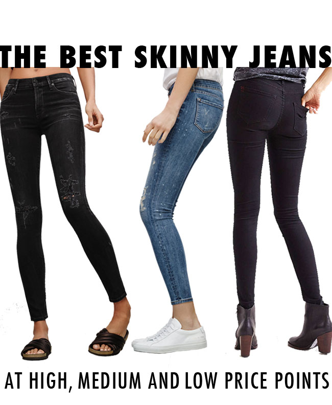 The Best (high, low and medium priced) Skinny Jeans