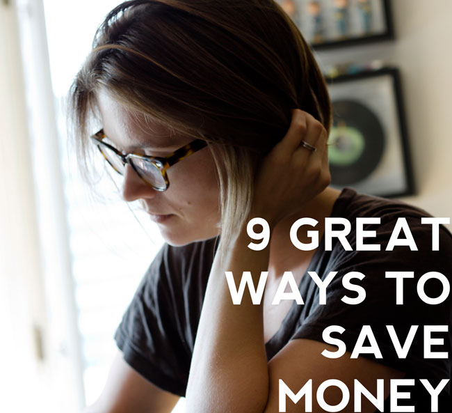 9 Great Ways To Save Money