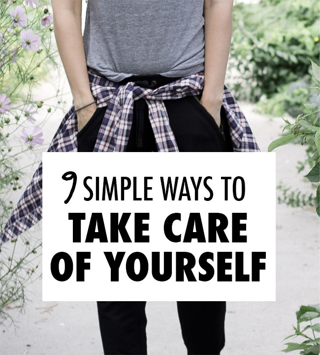8 Simple Ways To Take Care of Yourself
