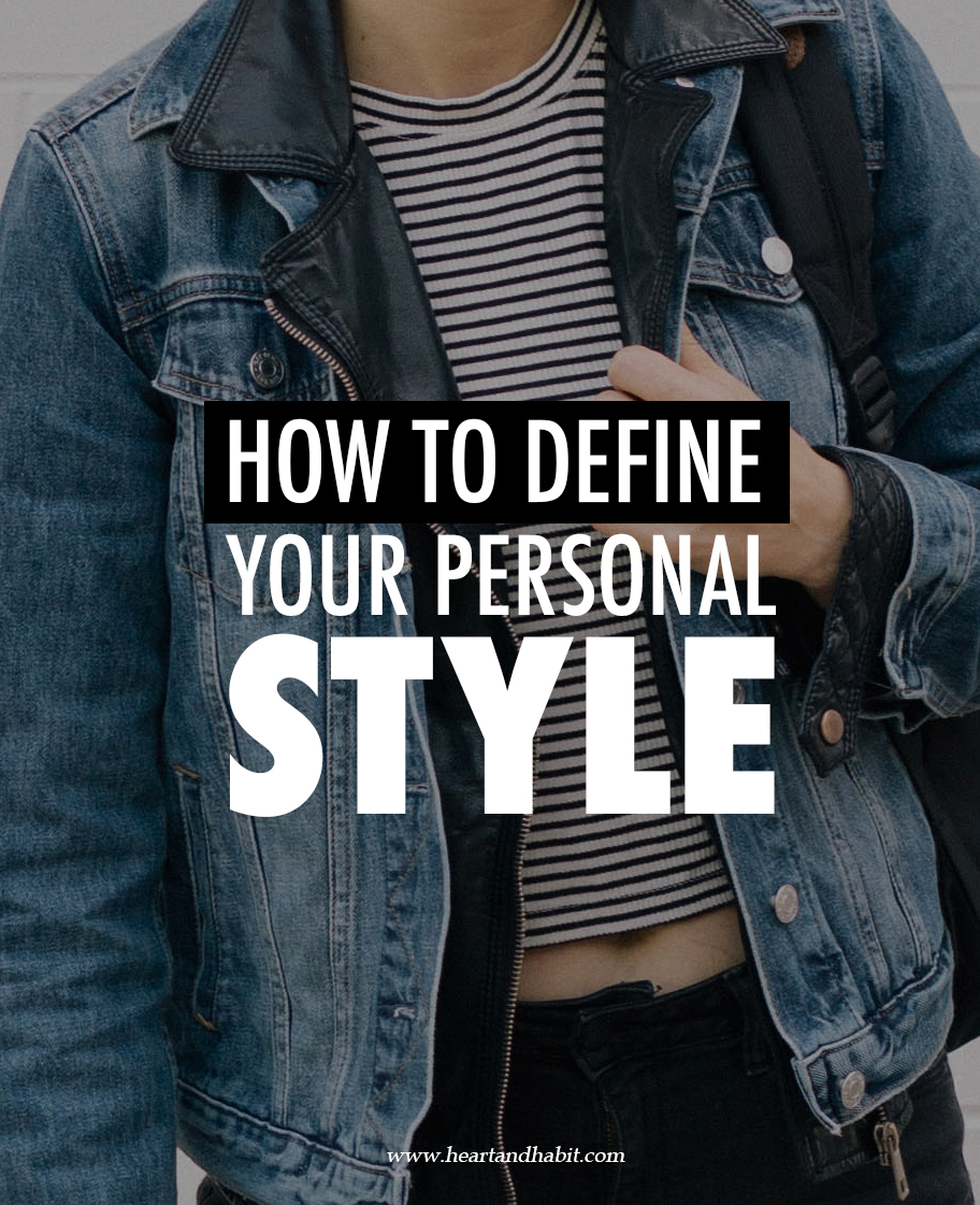 how to define your personal style #style