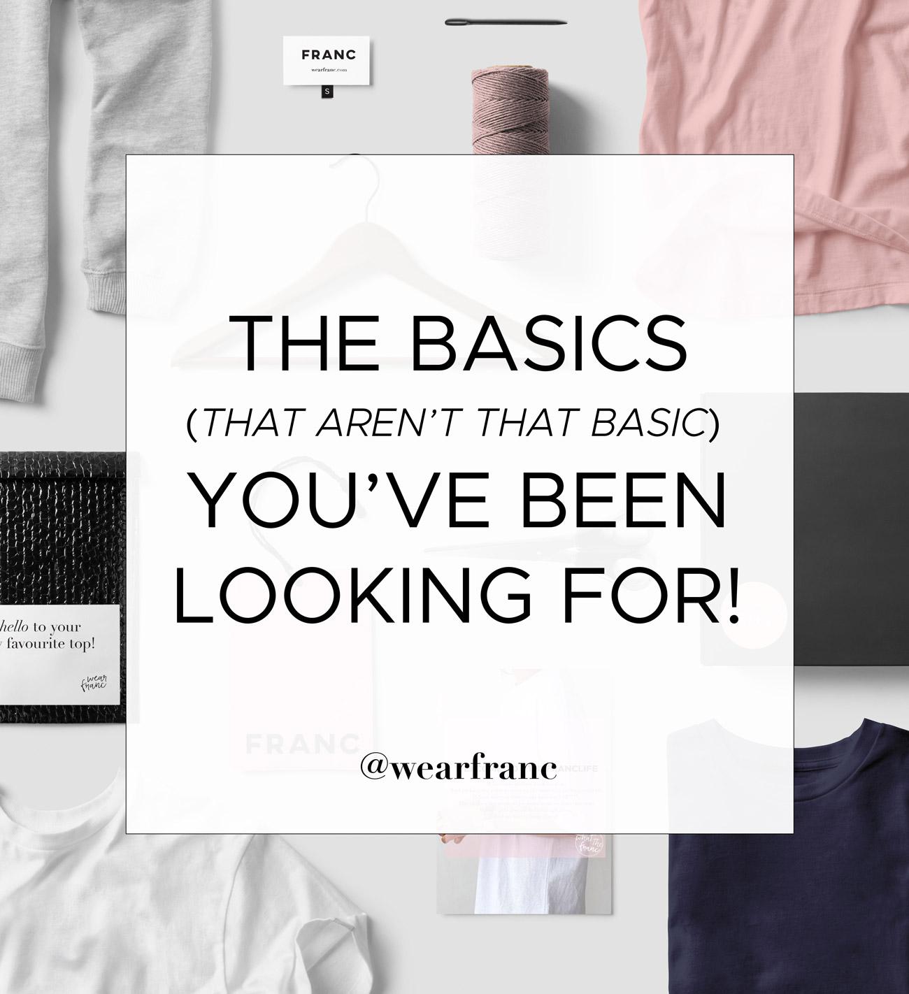 #wearfranc, everyday basics